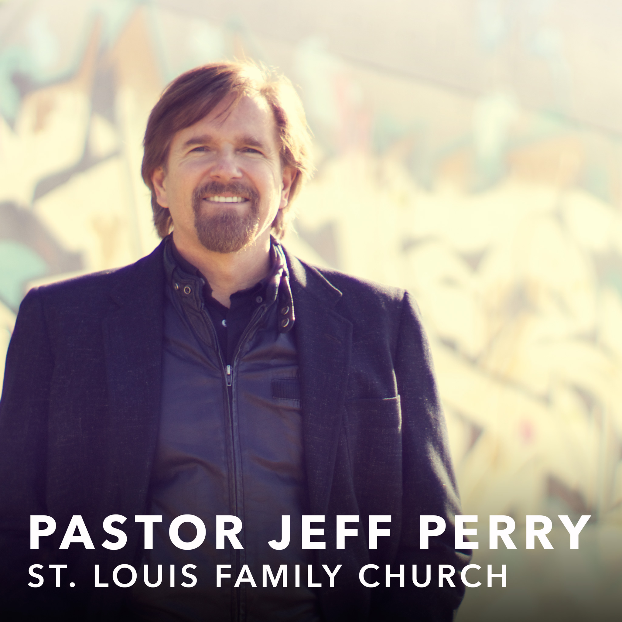 St. Louis Family Church - Pastor Jeff Perry